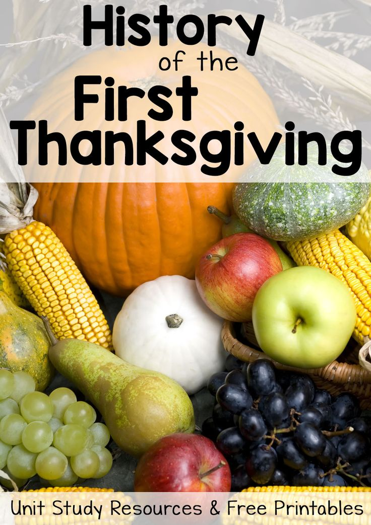 History of Thanksgiving: Free Printables and Unit Study Resources