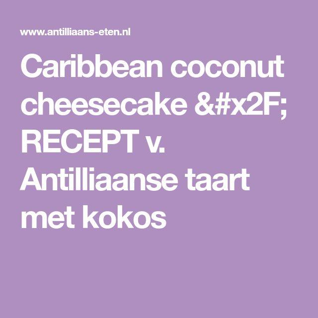 Antilliaanse Taart