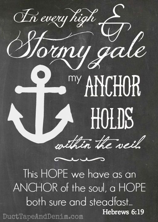 """This hope we have as an anchor of the soul... FREE 5""""x7"""" Scripture printable.   DuctTapeAndDenim.com"""
