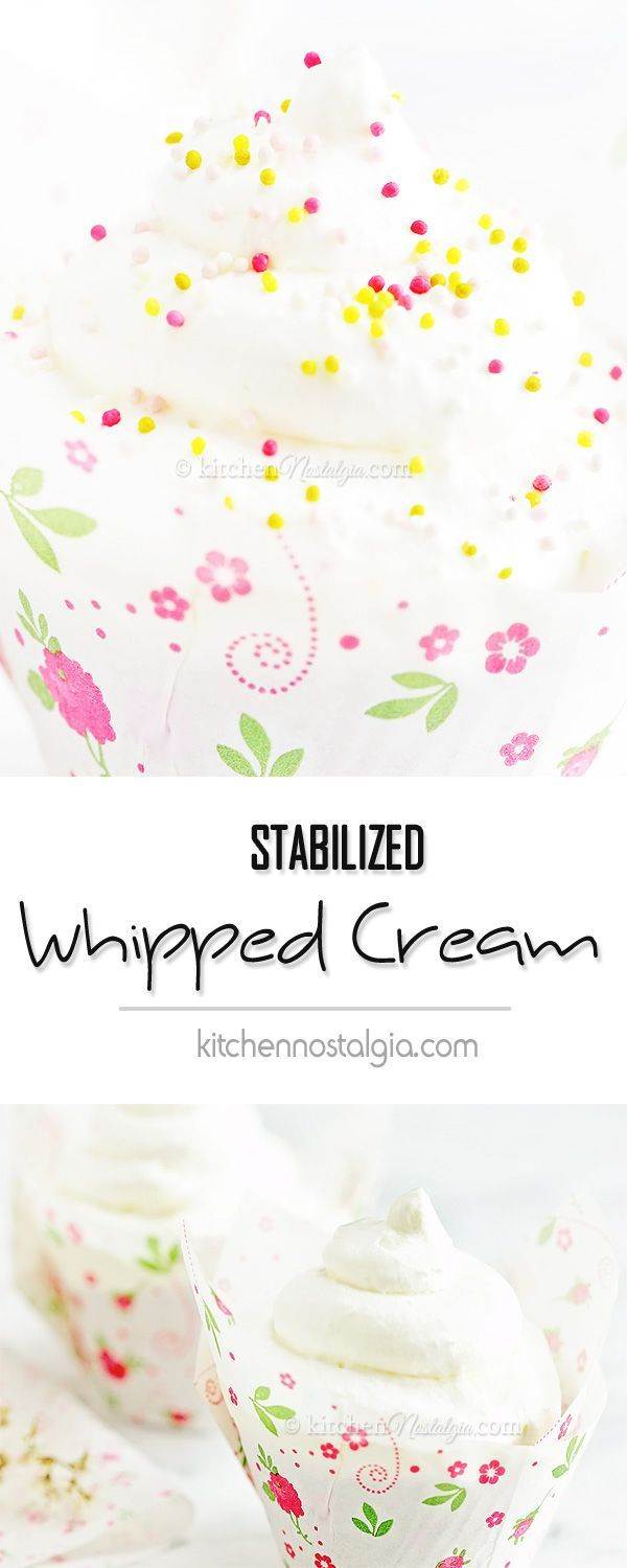 Stabilized Whipped Cream - prevent your whipped cream from separating and make it last longer in just one easy step