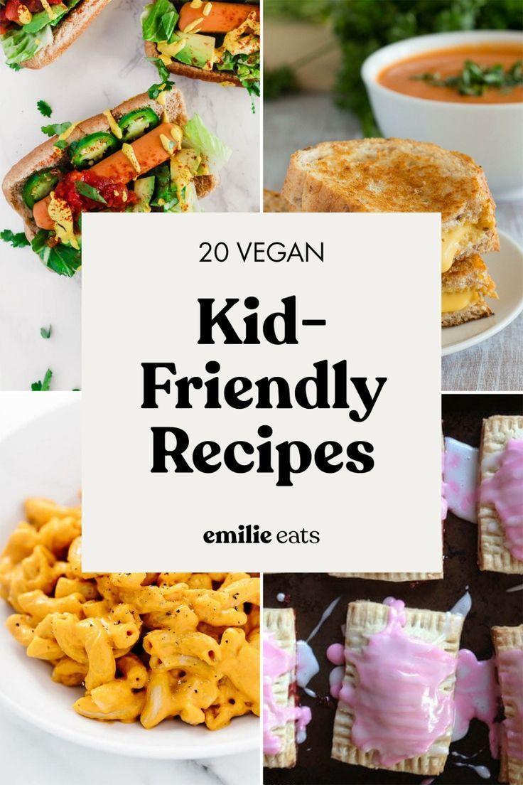 20 Kid Friendly Vegan Recipes In 2020 Vegan Kids Kid Friendly Meals Vegan Kids Recipes