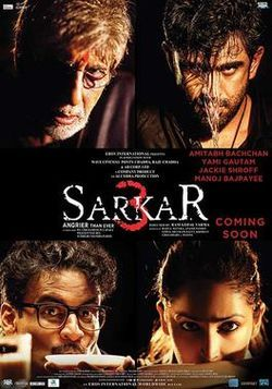 Sarkar 3 (2017) is a Hindi Movie .watch online Full Sarkar 3 Hidni Movie .Sarkar 3 is a Political crime film .Sarkar 3 (2017) Movie is Directed by Ram Gopal varma.