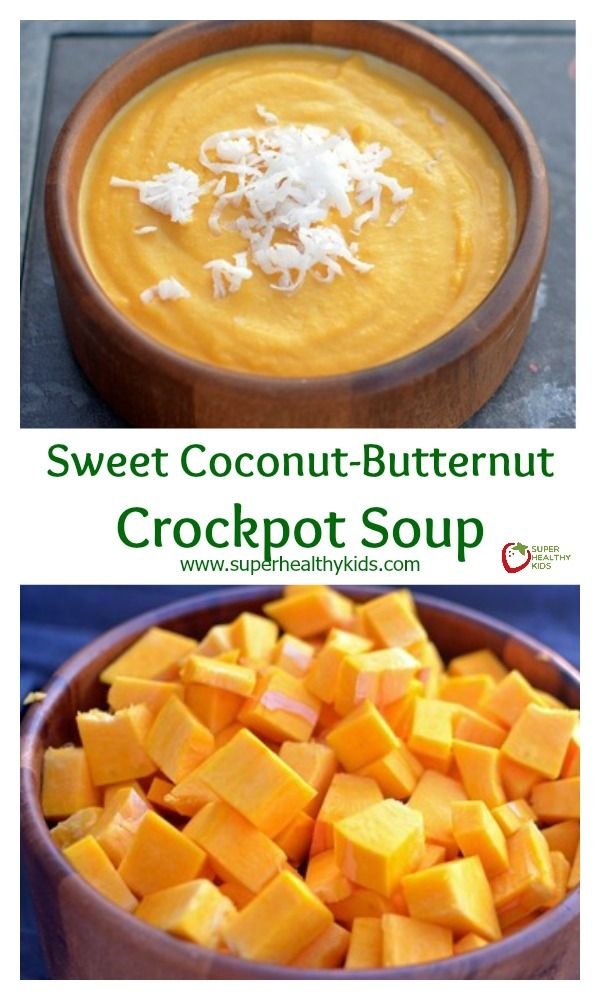 Sweet Coconut-Butternut Crockpot Soup - A step-by-step guide to making the best butternut squash soup you'll be eating all winter long http://www.superhealthykids.com/sweet-coconut-butternut-crockpot-soup/