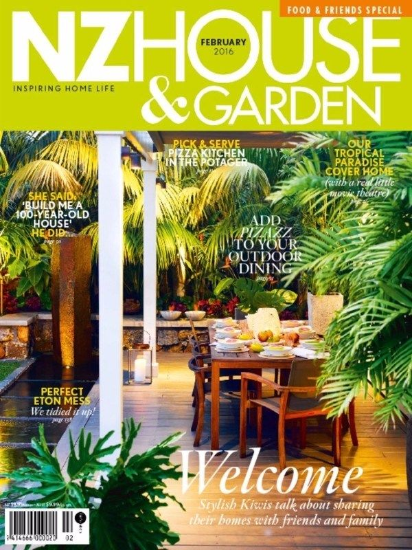 Nz House & Garden February 2016 Issue- ADD Pizzazz to your outdoor dining | Our Tropical Paradise Cover Home.  #NZHouseandGarden #OutdoorDining #HomeInteriors #ebuildin @NZHouseGarden