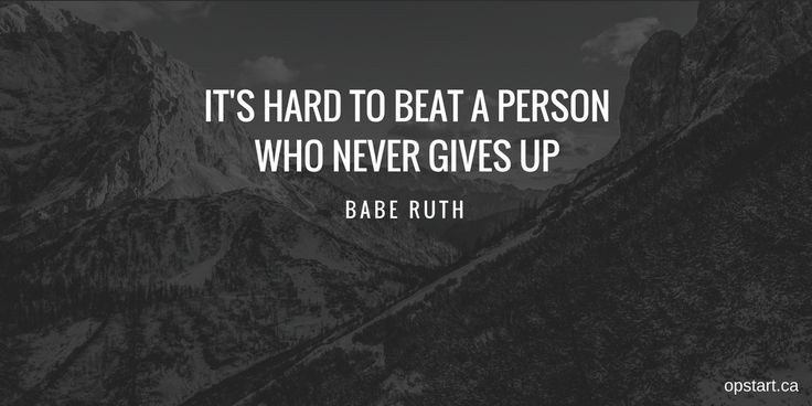 "#MotivationMonday  ""It's hard to beat a person who never gives up"" - Babe Ruth  #quote #quoteoftheday #motivationmondays #mondays"