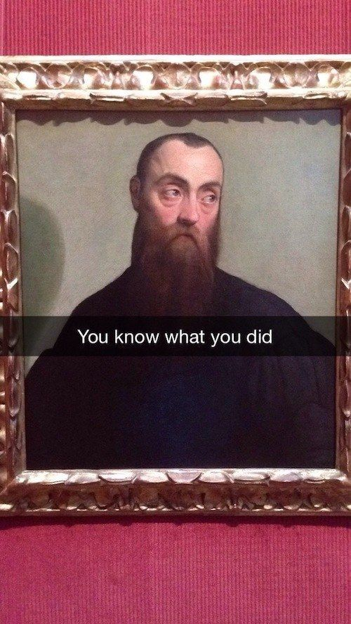 25 Art History Snapchats That Will Make You Giggle