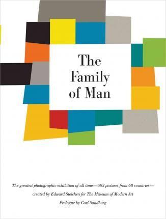 The family of Man. Edward Steichen