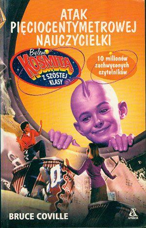 Atak pięciocentymetrowej nauczycielki, Bruce Coville, Amber, 2002, http://www.antykwariat.nepo.pl/atak-pieciocentymetrowej-nauczycielki-bruce-coville-p-14793.html