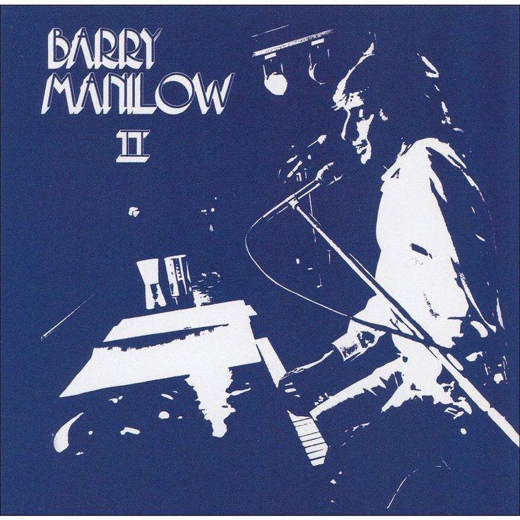 Barry Manilow - Barry Manilow II (Bonus Tracks)