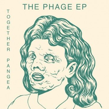 Together Pangea - The Phage EP - LP Burger Records