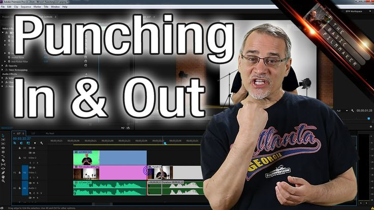 Editing - Punching In & Out - Basic Filmmaker Ep 117