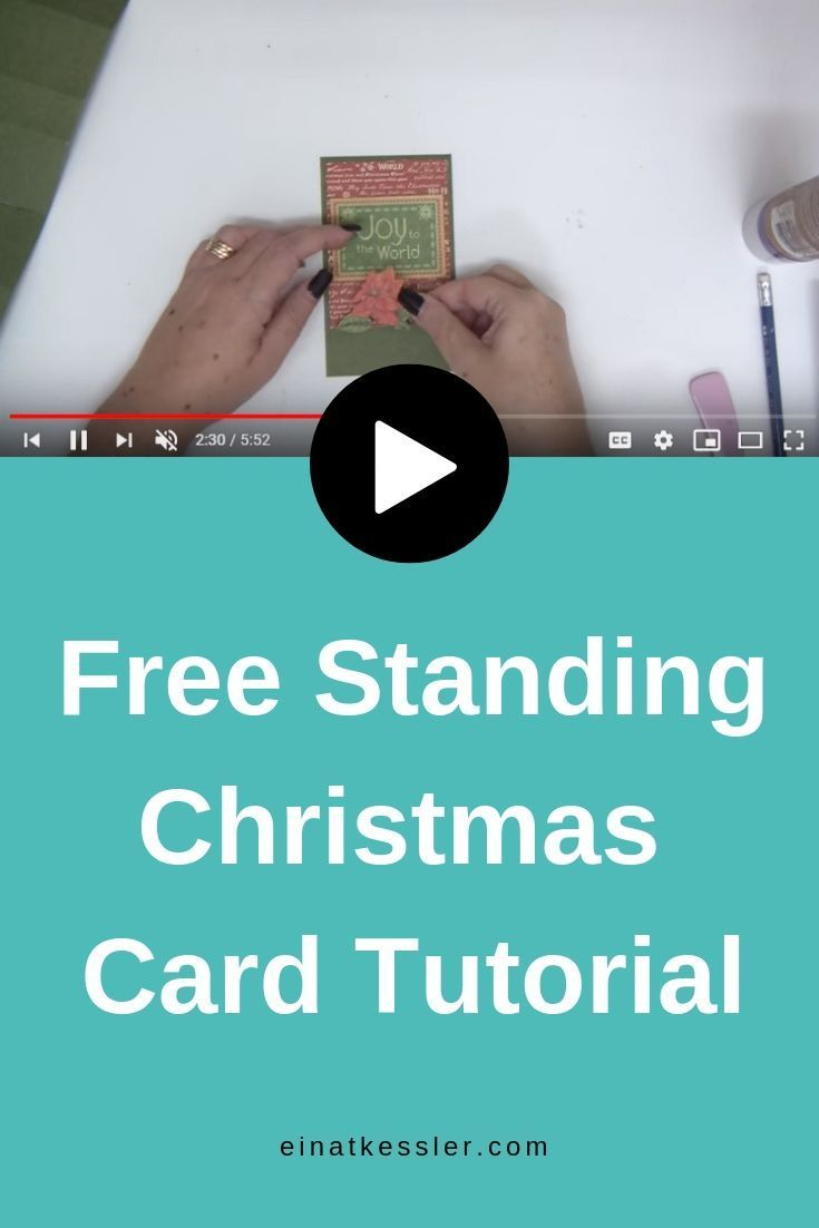 Free Standing Pop Up Christmas Card Tutorial Christmas Card Tutorials Card Tutorial Christmas Cards
