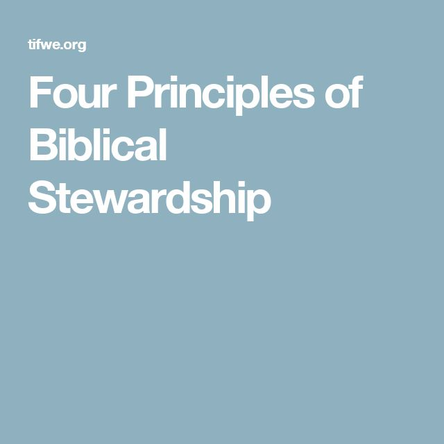 Four Principles of Biblical Stewardship