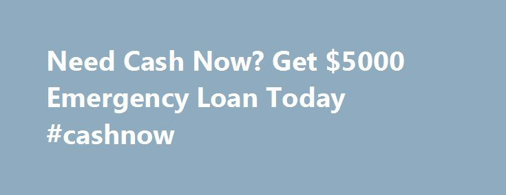 Need Cash Now? Get $5000 Emergency Loan Today #cashnow http://indiana.nef2.com/need-cash-now-get-5000-emergency-loan-today-cashnow/  # Local Cash Now Copyright 2015 © All rights reserved Disclaimer: This website does not constitute an offer or solicitation to lend. LocalCashNow.com is not a lender, does not broker loans, and does not make loan or credit decisions. The operator of this Web Site is not an agent, representative or broker of any lender and does not endorse or charge you for any…