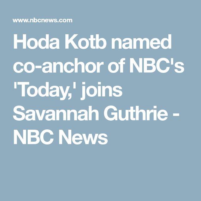 Hoda Kotb named co-anchor of NBC's 'Today,' joins Savannah Guthrie - NBC News