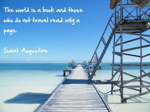 The world is a book and those who do not travel...