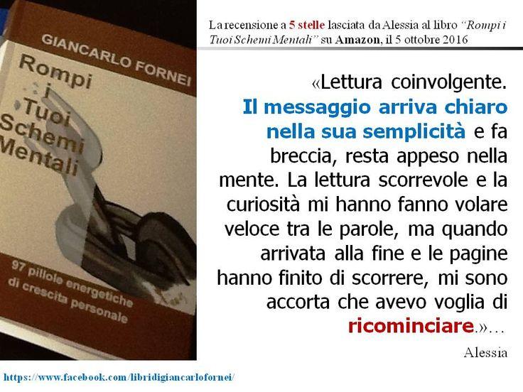 """Rompi i Tuoi Schemi Mentali: """"Rompi I Tuoi Schemi Mentali"""", la bella recensione..."""