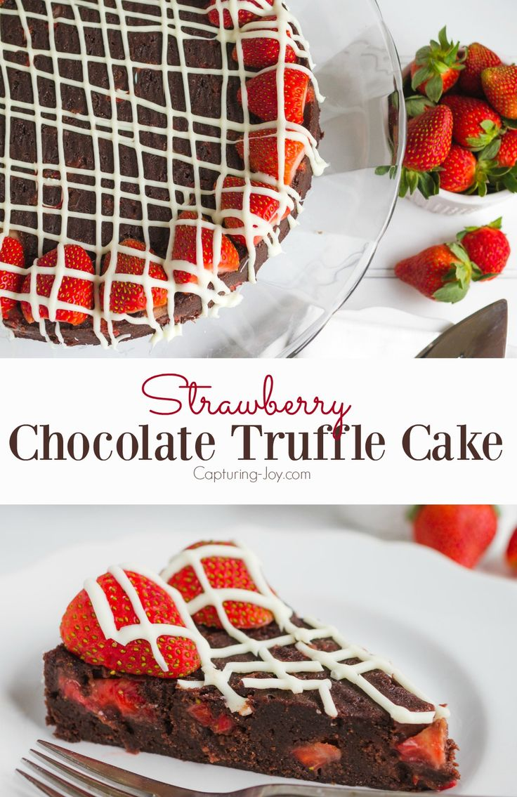 Strawberry Chocolate Truffle Cake perfect recipe for a Valentine's Day dessert!  Grab the recipe on Capturing-Joy.com
