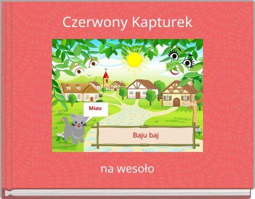 "StoryJumper book - ""Czerwony Kapturek""."