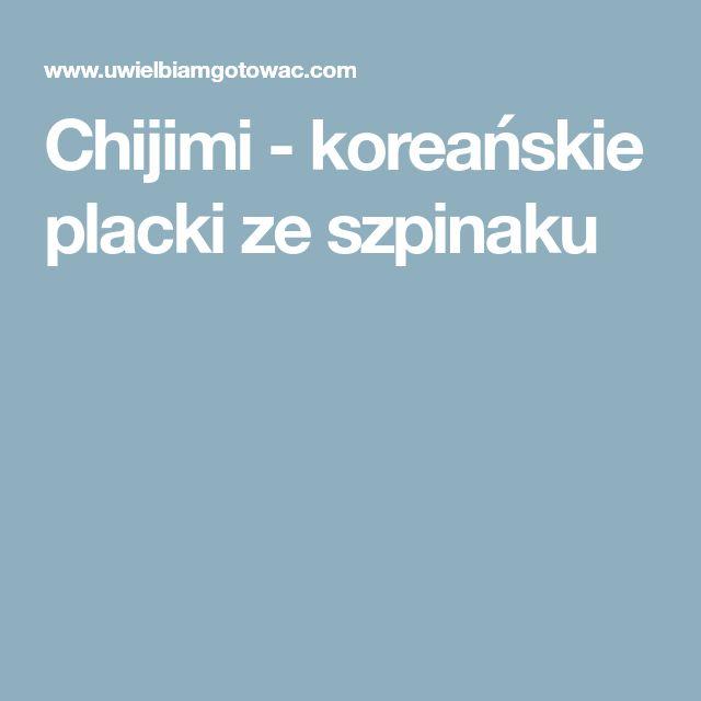 Chijimi - koreańskie placki ze szpinaku
