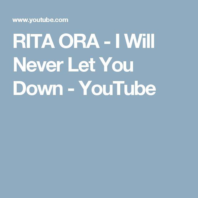 i will never let you down rita ora lyrics - photo #8