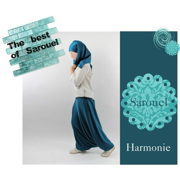 """The best of sarouel"" by  Al Moultazimoun #harempants #sarouel #muslim #pants #jilbab #best #abaya #modestfashion #modestwear #muslimwear #jilbabi #outfit #hijabi #hijabista #long #dress #mode #musulmane"