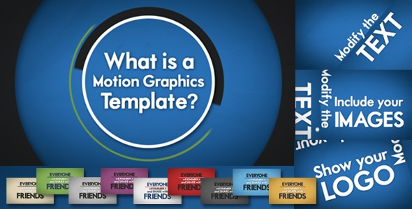 What is a Motion Graphics Template? Here is the answer: http://videohive.net/item/promote-servicebusiness-dynamic-stylish-/3236991?WT.ac=portfolio_1=portfolio_author=MonchoMasse?ref=monchomasse