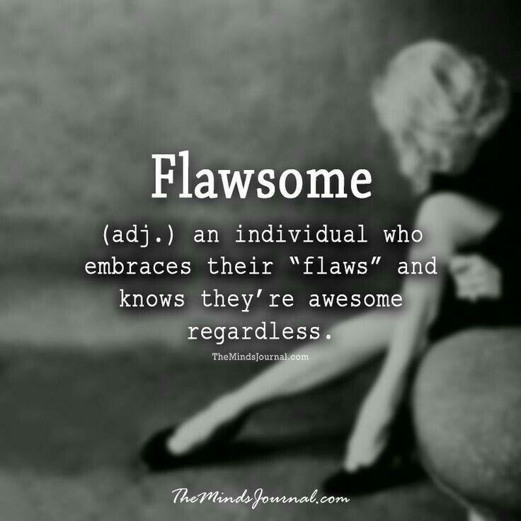 Yes I am #flawsome