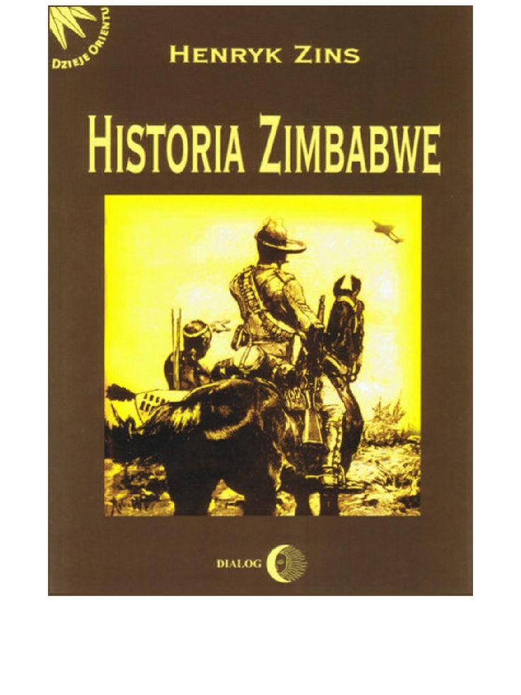 Historia Zimbabwe - ebook. Książka przedstawia w sposób kompetentny i dobrze udokumentowany, z wykorzystaniem źródeł afrykańskich, dzieje polityczne, społeczne i gospodarcze byłej Rodezji Południowej, obecnie niepodległego kraju o nazwie Zimbabwe.   Opracowanie - to pierwsze w polskiej lietraturze historycznej - nie tylko dostarcza rzetelnych informacji, ale stanowi poważny przyczynek do dyskusji na temat wkładu Afrykanów do dziedzictwa ludzkości i jest dobrym przykładem dialogu…