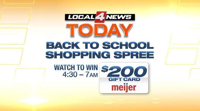 Watch Local 4 News Today for your chance to win a back-to-school shopping spree at Meijer | Back To School  - Home