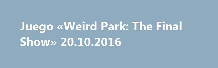 Juego «Weird Park: The Final Show» 20.10.2016 http://es.topgameload.com/?cat=casualpcgames&act=game&code=9392  Se cierra el telón de la saga Weird park en este espeluznante tercer capítulo de la serie de aventuras de objetos ocultos. Métete en el papel de un reportero de investigación y abre la puerta a otro mundo para salvar a un niño y finalizar el reino del terror de Mr. Dudley. ¡No te pierdas esta increíble entrega final de la trilogía Weird Park! #juego #juegos #descargar