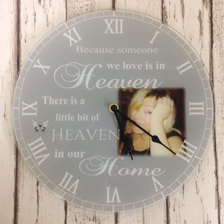 Because Someone We Love Is In Heaven Personalised Acrylic Photo Clock. Our personalised clocks have the 'WOW' factor and are even more stunning in real life! Clocks are Approx 30cm x 30cm diameter, with a working clock mechanism and antique style hands, printed onto a 3mm acrylic, using top of the range photo printers to ensure maximum photo quality.Clocks take one AA battery, battery not included