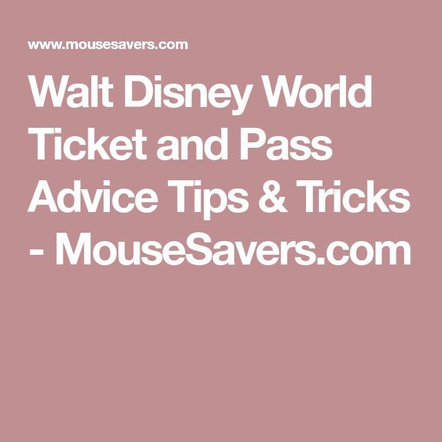 Walt Disney World Ticket and Pass Advice Tips & Tricks - MouseSavers.com