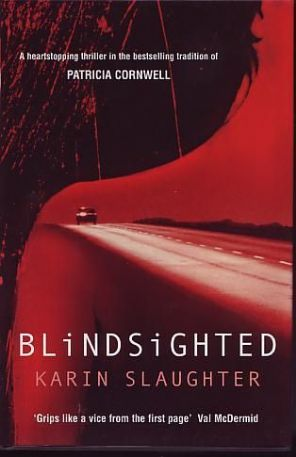 Slaughter, Karin - Blindsighted - Signed First Edition