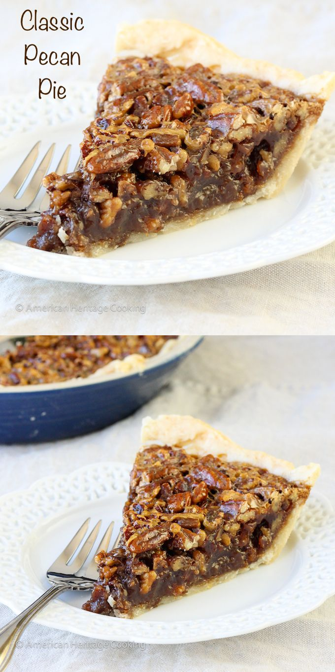 Classic Pecan Pie | Easy, foolproof and delicious! This is my husband's favorite pie. There was barely enough to photograph! ~American Heritage Cooking: