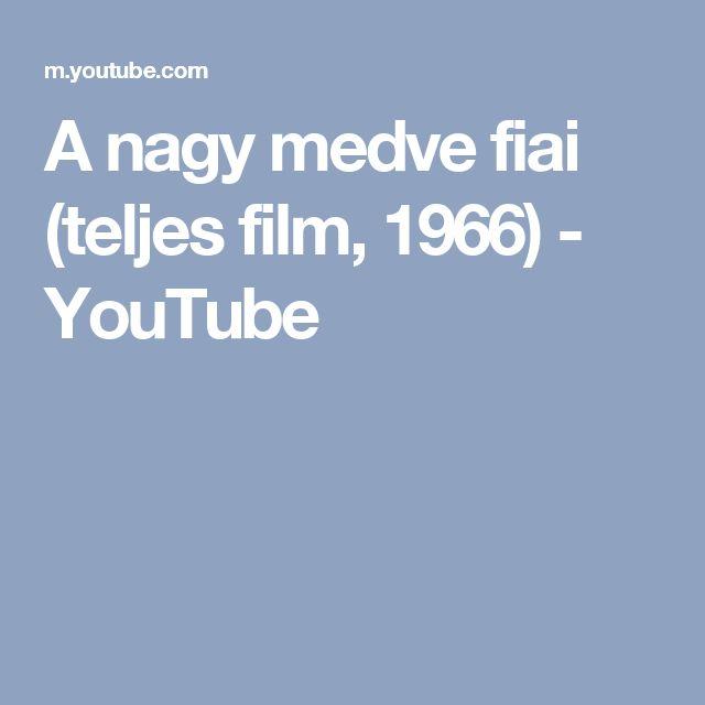A nagy medve fiai (teljes film, 1966) - YouTube