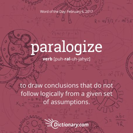 paralogize    Word of the Day.  Digital Spark Creative Content...we write AMAZING CONTENT and help you tap into your creativity.