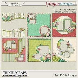 Dye Job Quickpages by Trixie Scraps Designs