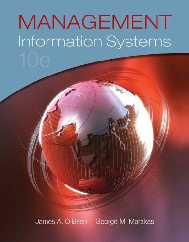 Management Information Systems by James O'Brien. $194.09