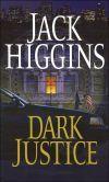 Dark Justice (Sean Dillon Series #12) by Jack Higgins