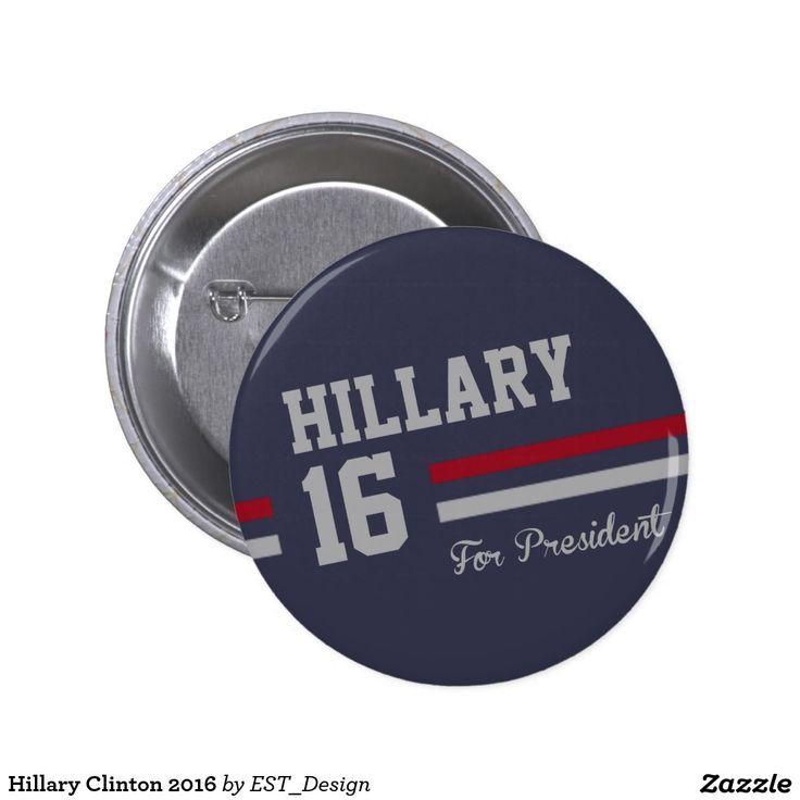 Hillary Clinton 2016 Pinback Button