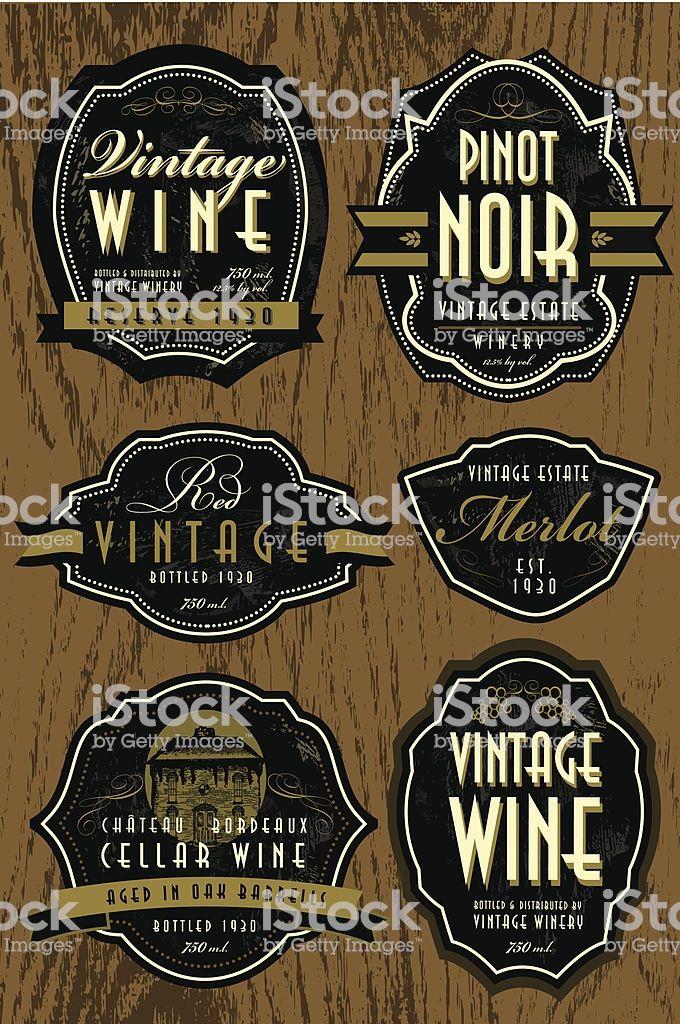 Set Of Vintage Wine Labels On Oak Background Royalty Free Set Of Vintage Wine Labels On Oak Background Sto Vintage Wine Label Vintage Wine Identity Design Logo