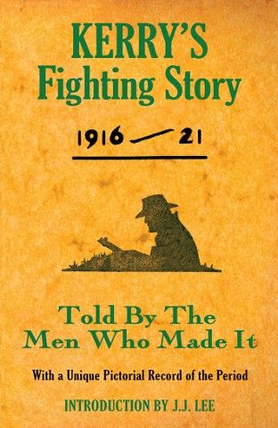 Kerry's Fighting Story 1916 - 21