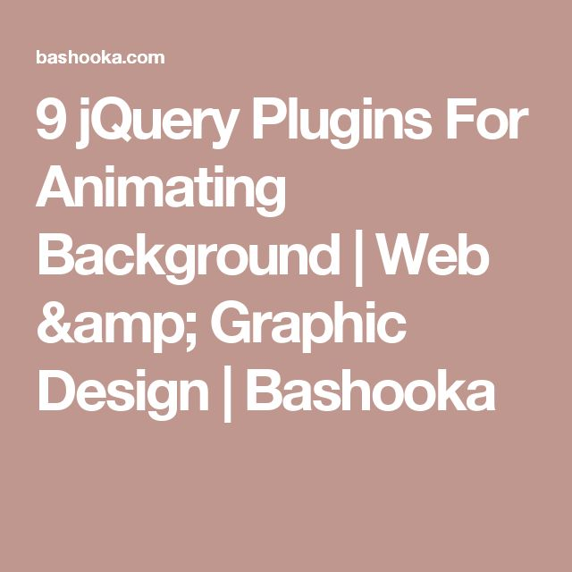 9 jQuery Plugins For Animating Background | Web & Graphic Design | Bashooka