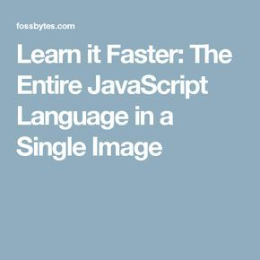 Learn it Faster: The Entire JavaScript Language in a Single Image