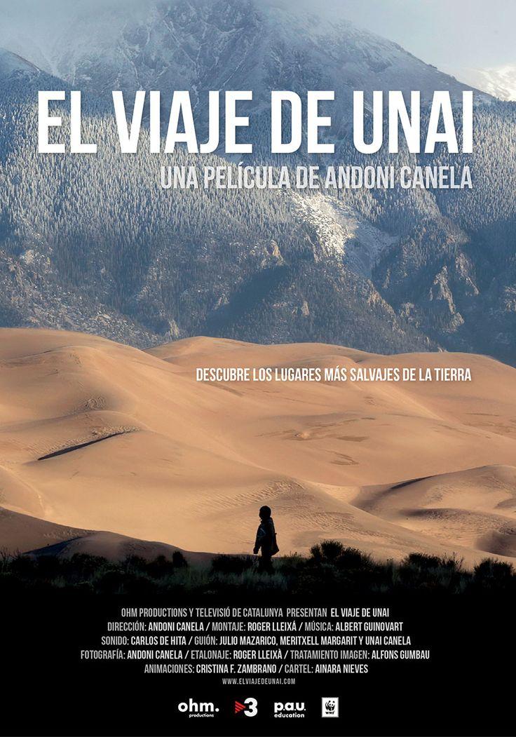 El Viaje de Unai / una película de Andoni Canela. Juny 2017