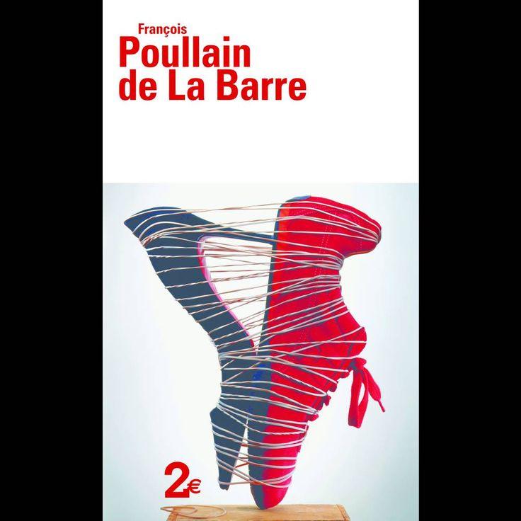 François Poullain de La Barre – De l'égalité des deux sexes (Folio)