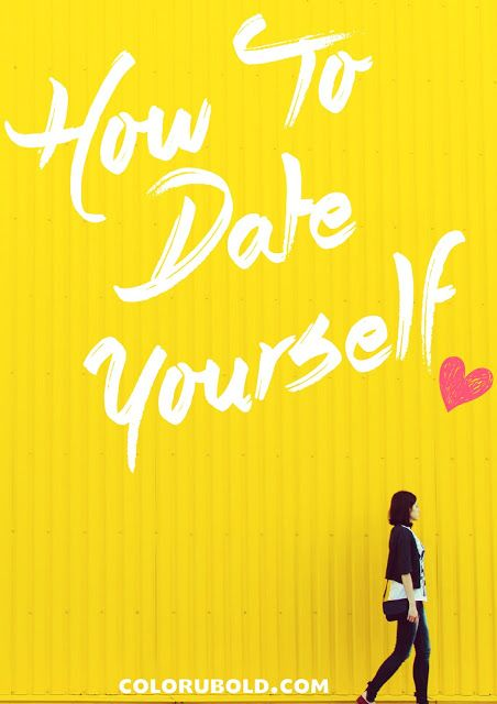 Single Girl's Guide to Dating...Yourself!