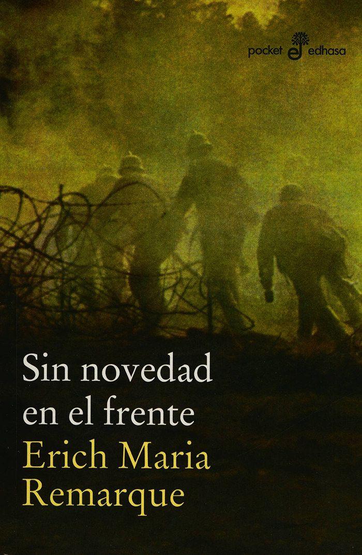 """""""Sin novedad en el frente"""" / """"Im Westen nicht Neues"""" by Erich María Remarque"""