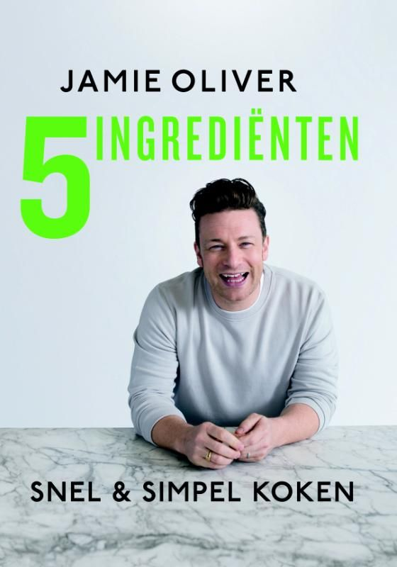 '5 ingrediënten: snel & simpel koken' van Jamie Oliver! 130 snelle, simpele en superlekkere recepten.